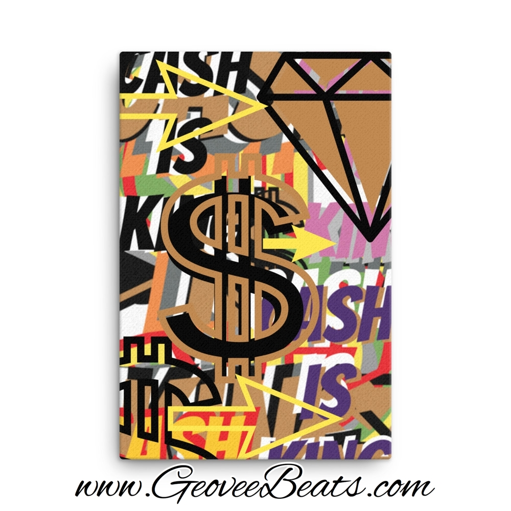 No Free Beats Cash Is King Artwork Canvas Art For Sale